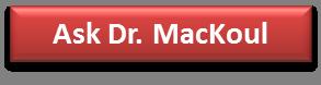 Ask Dr MacKoul